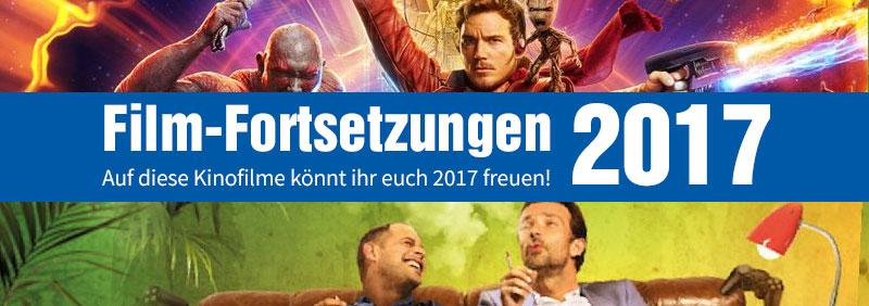 Das werden die größten Kino Hit Sequels 2017