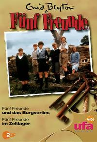 Fünf Freunde 04 - Fünf Freunde und das Burgverlies / im Zeltlager