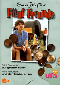 Fünf Freunde 09 - Fünf Freunde auf großer Fahrt / und der Zauberer Wu