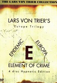 Lars von Trier's Europe Trilogy