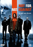 Not For, Not Against (DVD) kaufen