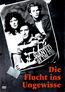 Die Flucht ins Ungewisse (DVD) kaufen
