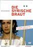 Die syrische Braut (DVD) kaufen