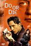 Do or die  (DVD) kaufen