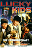 Lucky Kids - Die Freundschaft (DVD) kaufen