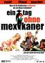 Ein Tag ohne Mexikaner (DVD) kaufen