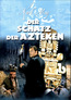 Der Schatz der Azteken (DVD) kaufen
