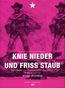 Knie nieder und friss Staub (DVD) kaufen