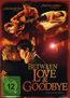 Between Love & Goodbye (DVD) kaufen