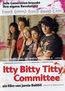 Itty Bitty Titty Committee - Englische Originalfassung mit deutschen Untertiteln (DVD) kaufen