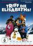 Triff die Elisabeths! (DVD) kaufen