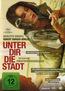 Unter dir die Stadt (DVD) kaufen