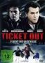 Ticket Out (DVD) kaufen