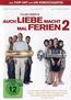Auch Liebe macht mal Ferien 2 (DVD) kaufen