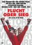 Flucht oder Sieg (DVD) kaufen