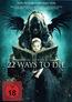 The ABCs of Death - 22 Ways to Die - FSK-18-Fassung unter dem Titel '22 Ways to Die' (Blu-ray) kaufen