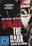 Beneath the Dark (DVD) kaufen