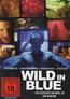 Wild in Blue (DVD) kaufen