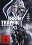 Skin Traffik (DVD) kaufen
