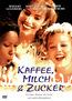 Kaffee, Milch & Zucker (DVD) kaufen