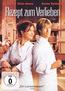 Rezept zum Verlieben (DVD) kaufen