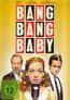 Bang Bang Baby (DVD) kaufen