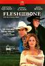 Flesh and Bone (DVD) kaufen