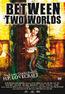 Between Two Worlds - Zwischenwelten (DVD) kaufen