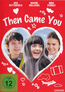 Then Came You (DVD) kaufen