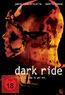 Dark Ride (DVD) kaufen