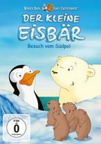 Der kleine Eisbär - Neue Abenteuer, neue Freunde 4 - Besuch vom Südpol