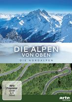 Die Alpen von oben - Die Nordalpen
