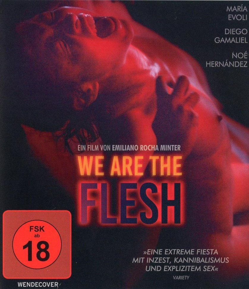 We Are The Flesh (2021)