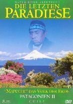 Die letzten Paradiese - Patagonien II