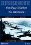 Zeitgeschichte - Von Pearl Harbor bis Okinawa