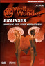 Welt der Wunder - Brainsex