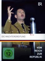 Vom Reich zur Republik 9 - Die Machtergreifung