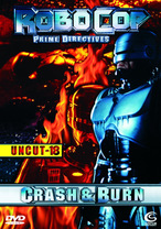 RoboCop - Prime Directives - Crash & Burn