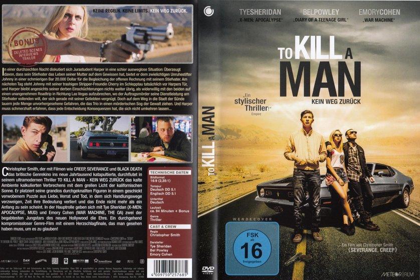to kill a man - kein weg zurГјck