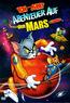 Tom & Jerry - Abenteuer auf dem Mars