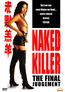 Naked Killer - The Final Judgement