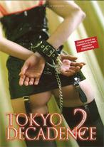 Tokyo Decadence 2