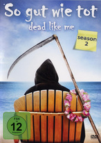 Dead Like Me - Staffel 2