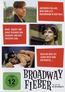 Broadway Fieber