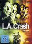 L.A. Crash - Die Serie - Staffel 1