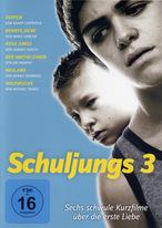 Schuljungs 3 - Sechs schwule Kurzfilme über die erste Liebe