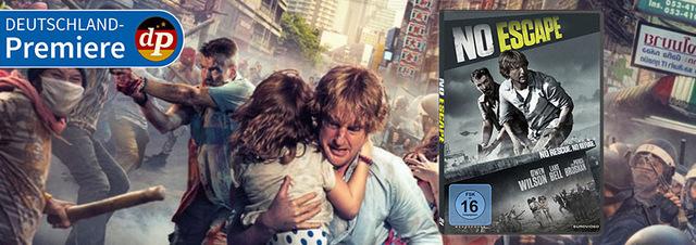 No Escape: Deutschland-Premiere mit Owen Wilson