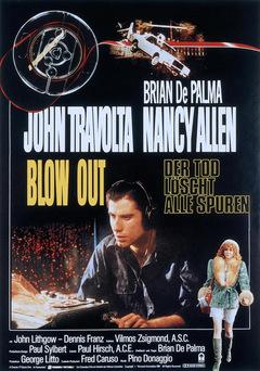Das deutsche Kinoposter zu 'Blow Out - Der Tod löscht alle Spuren' © Warner-Columbia