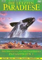 Die letzten Paradiese - Patagonien I