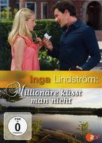 Inga Lindström - Millionäre küsst man nicht
